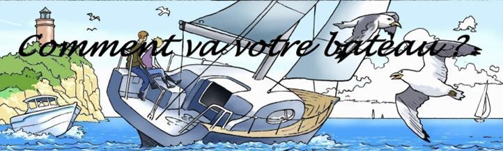 Comment va votre bateau ?