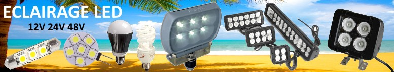 Eclairage 12v 24v led et fluocompacte. Projecteur led 12 24 Volts